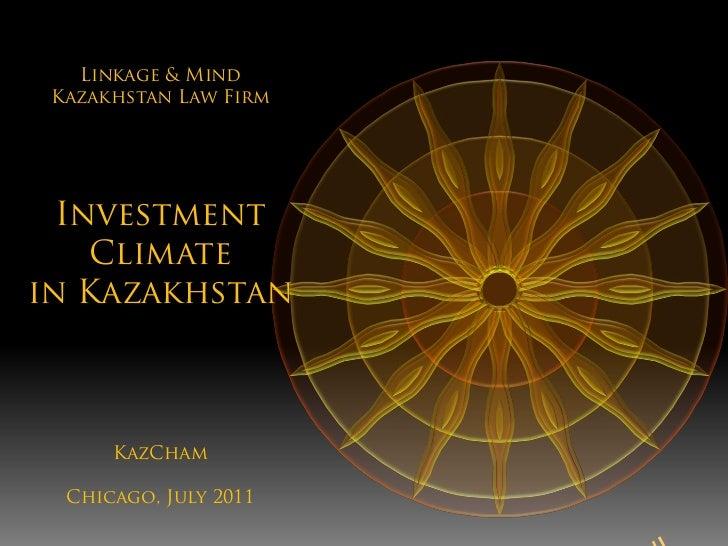 Linkage & Mind Kazakhstan Law Firm  Investment    Climatein Kazakhstan      KazCham  Chicago, July 2011