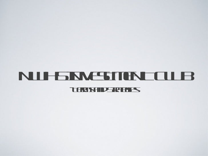 NWHS INVESTMENT CLUB <ul><li>-Terms and Strategies  </li></ul>