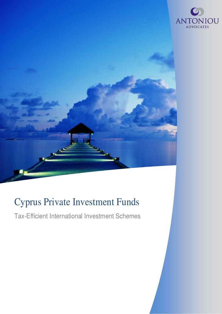 Cyprus Private Investment FundsTax-Efficient International Investment Schemes