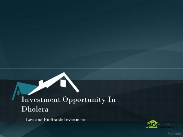 Investment Opportunity In Dholera Low and Profitable Investment