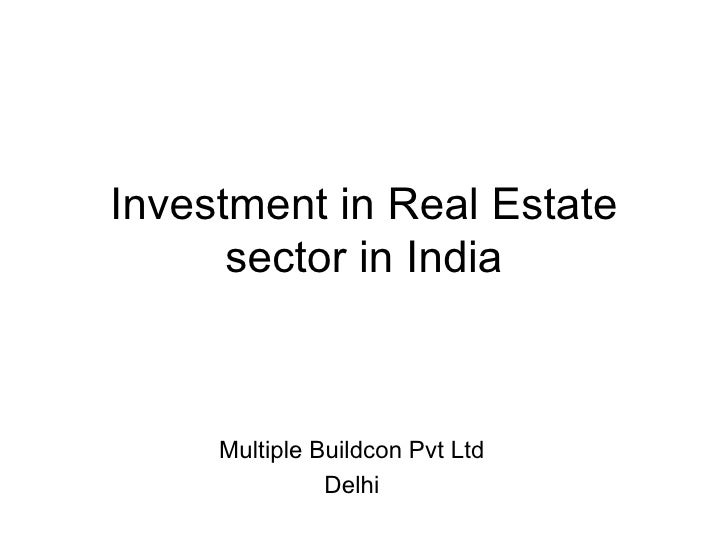 Investment in Real Estate sector in India Multiple Buildcon Pvt Ltd Delhi