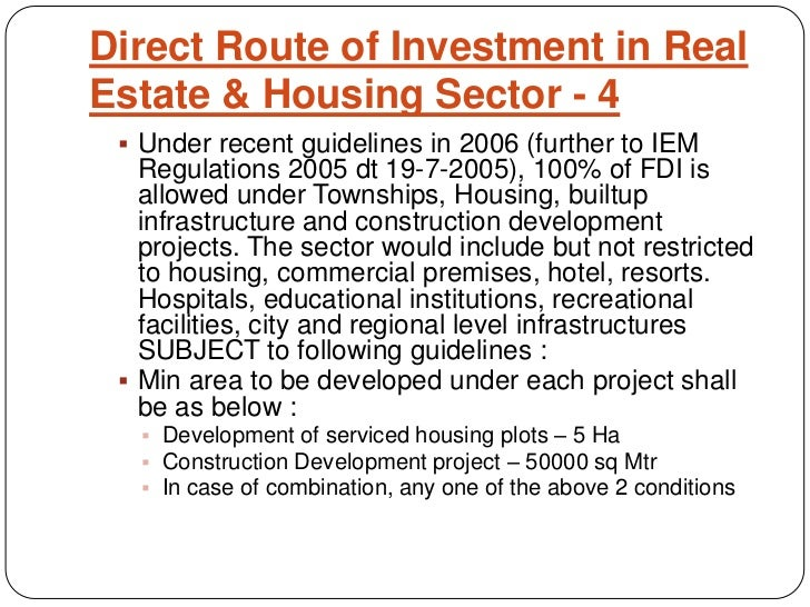 real estate sector in india Pe funds invest us$5 billion in real estate sector: economic survey some of the recent reforms and policies taken by the government of india related to real estate sector include the pradhan mantri awas yojana with the enactment of real estate (regulation & development) act.