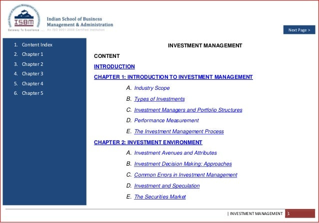 | INVESTMENT MANAGEMENT 1 1. Content Index 2. Chapter 1 3. Chapter 2 4. Chapter 3 5. Chapter 4 6. Chapter 5 INVESTMENT MAN...