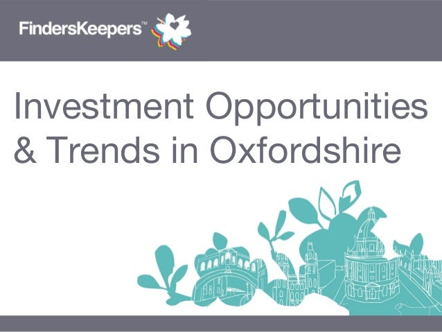 Investment Opportunities & Trends in Oxfordshire