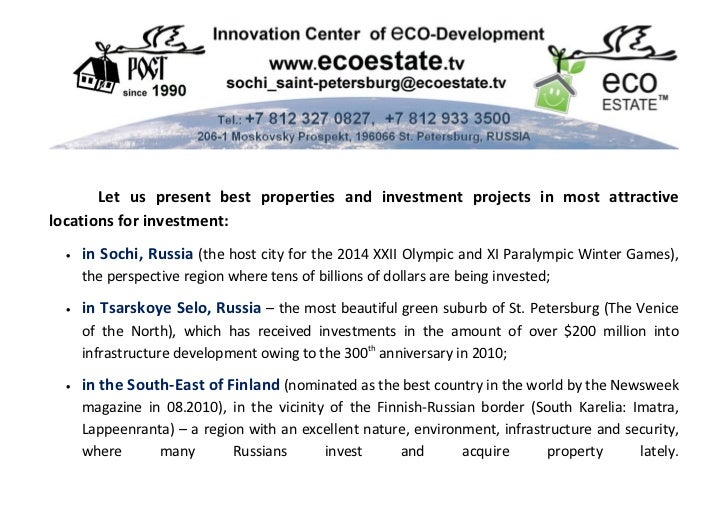 Let us present best properties and investment projects in most attractivelocations for investment:  •   in Sochi, Russia (...