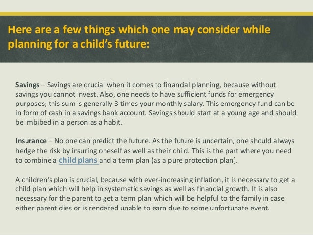 Few Parents Plan For Future Of Children >> Investment Planning For Children S Future