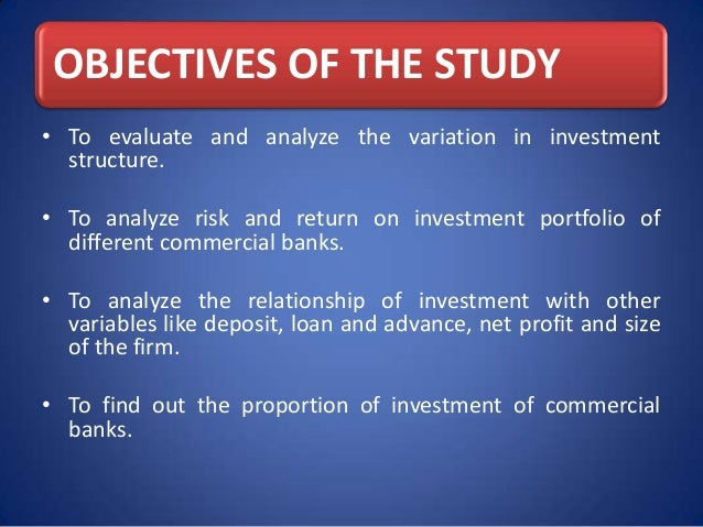 investment analysis of commercial banks in Structure calculation of the four ratios of share performance clearly showed that the national bank of abu dhabi is largely better off financially than the commercial bank of dubai keywords: banking, financial analysis, performance measurement, financial ratios, united arab emirates 1 introduction a commercial bank's.