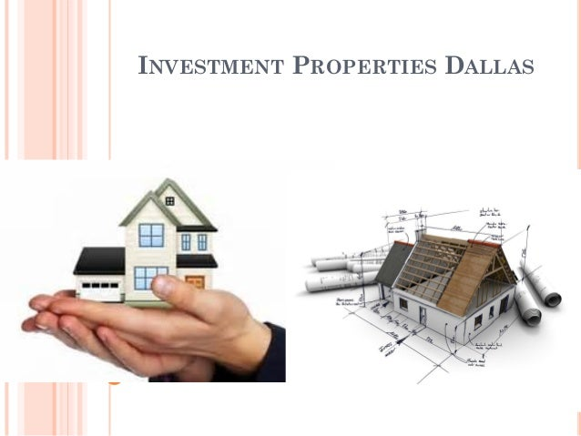 INVESTMENT PROPERTIES DALLAS