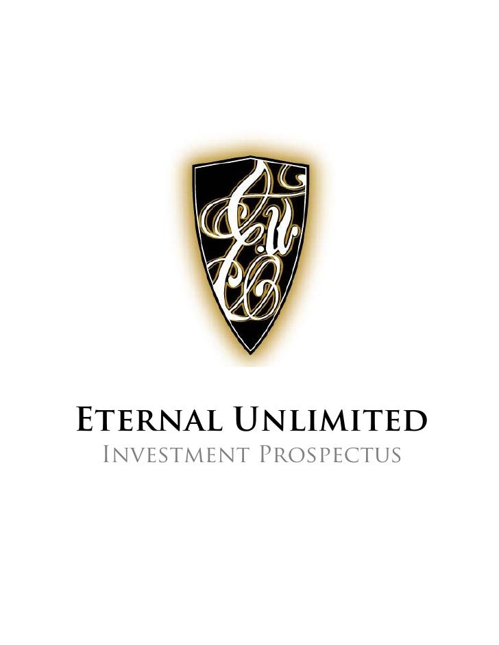 Eternal Unlimited  Investment Prospectus