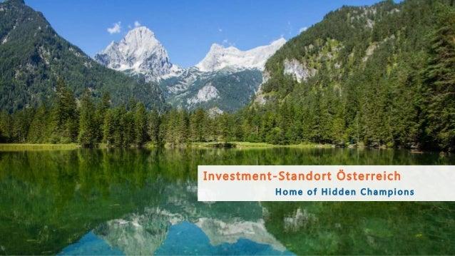 Investment-Standort Österreich H o m e o f H i d d e n C h a m p i o n s