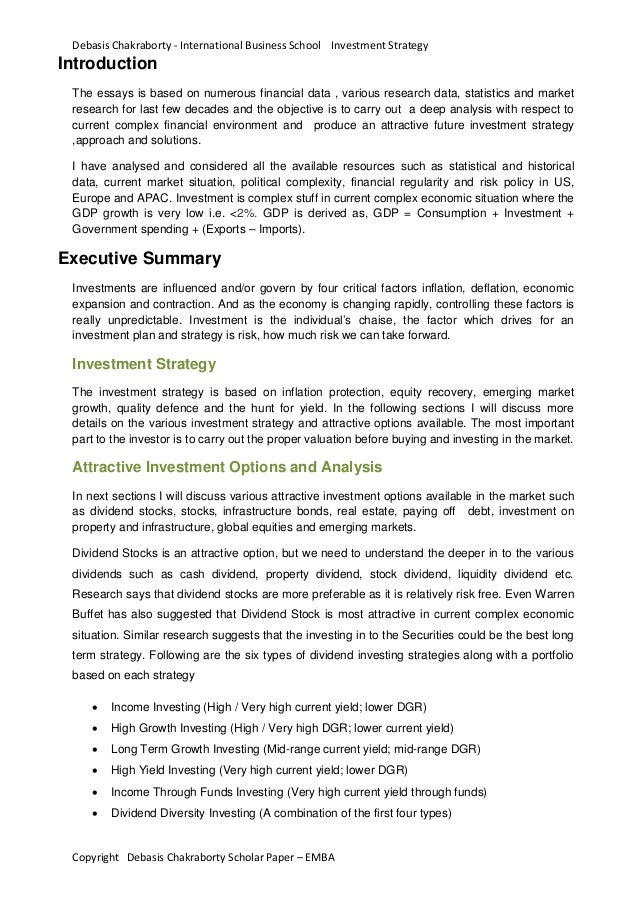Debasis Chakraborty - International Business School Investment StrategyIntroductionThe essays is based on numerous financi...