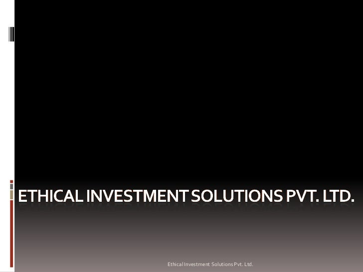 Ethical Investment Solutions Pvt. Ltd.