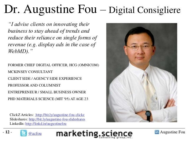 """Augustine Fou- 12 -Dr. Augustine Fou – Digital Consigliere""""I advise clients on innovating theirbusiness to stay ahead of t..."""