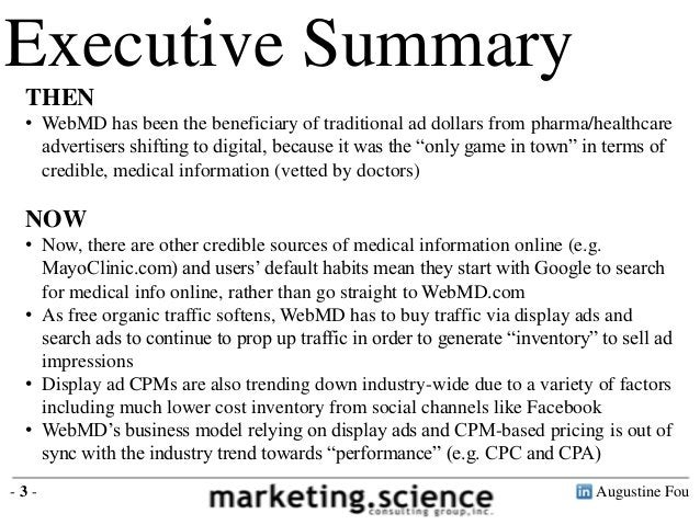 Augustine Fou- 3 -Executive SummaryTHEN• WebMD has been the beneficiary of traditional ad dollars from pharma/healthcaread...