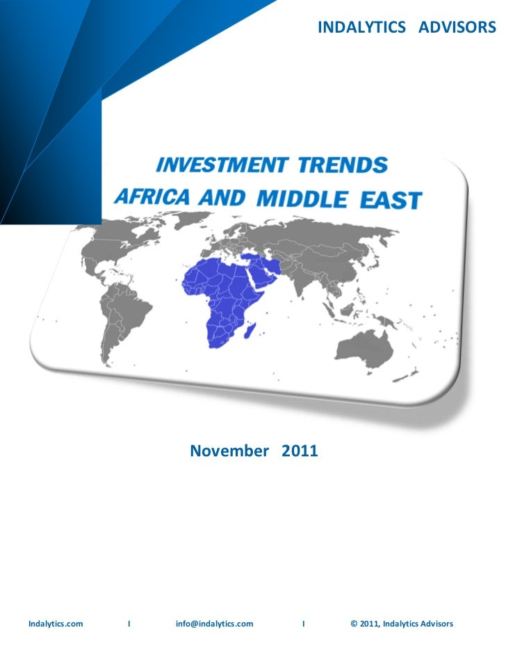 Investment Trends   Africa and Middle East       INDALYTICS ADVISORS                                                      ...