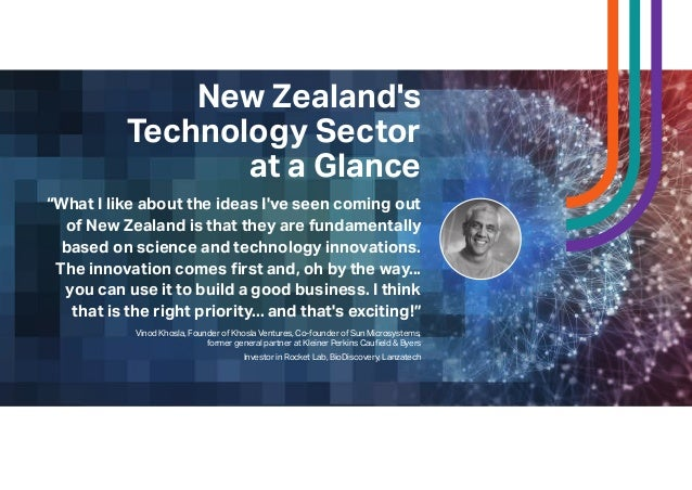 """""""What I like about the ideas I've seen coming out of New Zealand is that they are fundamentally based on science and techn..."""