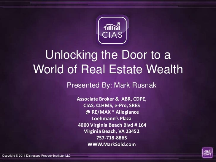 Unlocking the Door to a                      World of Real Estate Wealth                                                Pr...