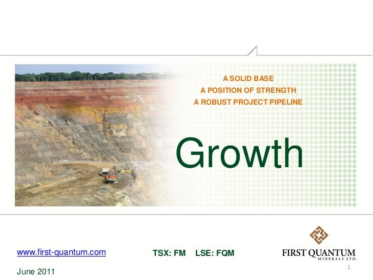 A SOLID BASE                                   A POSITION OF STRENGTH                                  A ROBUST PROJECT PI...