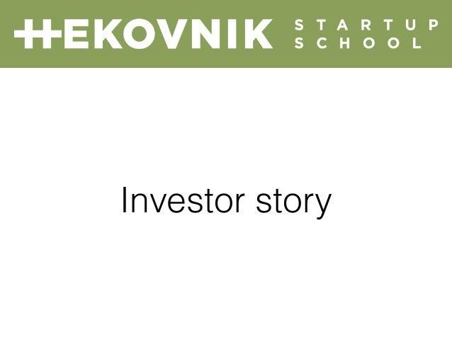 Investor story
