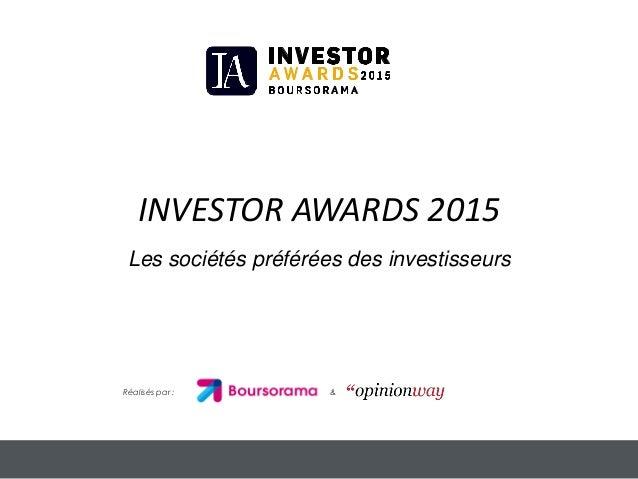 INVESTOR AWARDS 2015 Les sociétés préférées des investisseurs Réalisés par : &