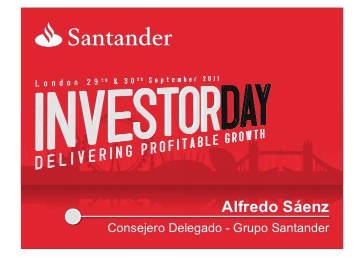 Alfredo SáenzConsejero Delegado - Grupo Santander