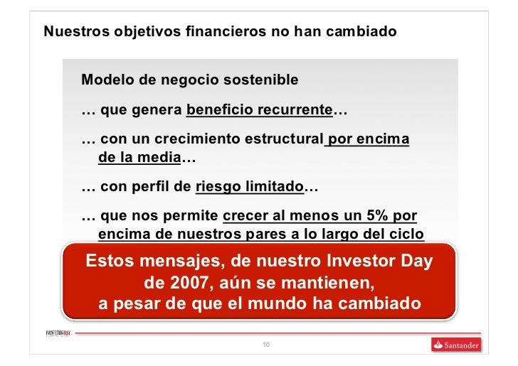 Nuestros objetivos financieros no han cambiado    Modelo de negocio sostenible    … que genera beneficio recurrente…    … ...