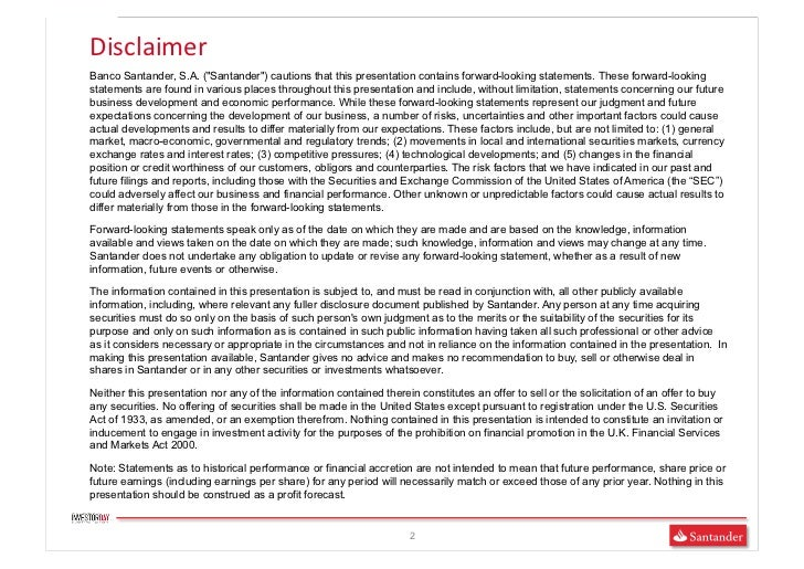 """Disclaimer Banco Santander, S.A. (""""Santander"""") cautions that this presentation contains forward-looking statements. Thes..."""