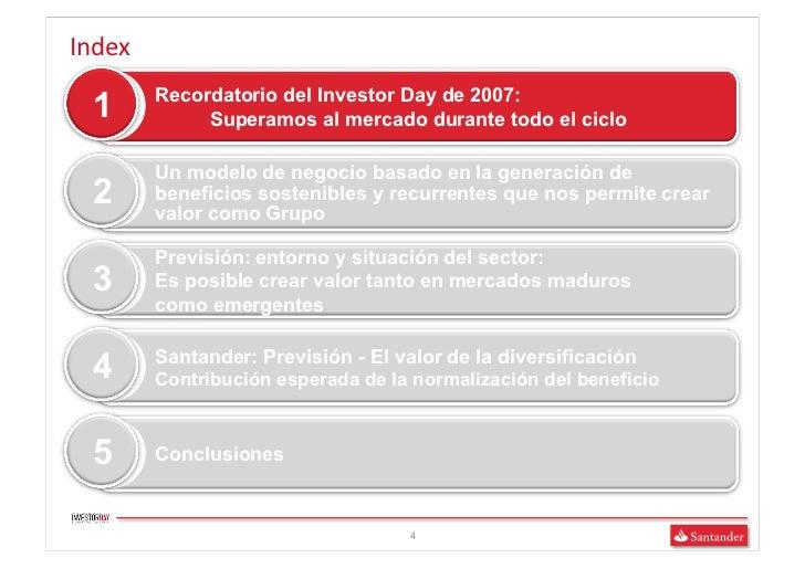 Index             Recordatorio del Investor Day de 2007:   1             Superamos al mercado durante todo el ciclo     ...