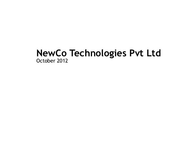 NewCo Technologies Pvt LtdOctober 2012