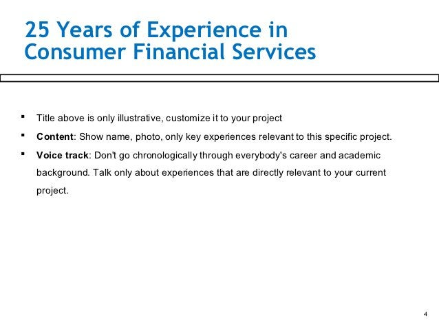 25 Years of Experience inConsumer Financial Services   Title above is only illustrative, customize it to your project   ...