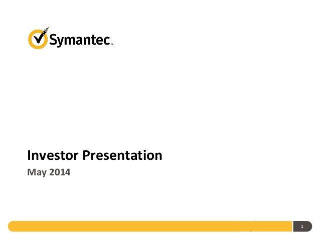 1 Investor Presentation May 2014