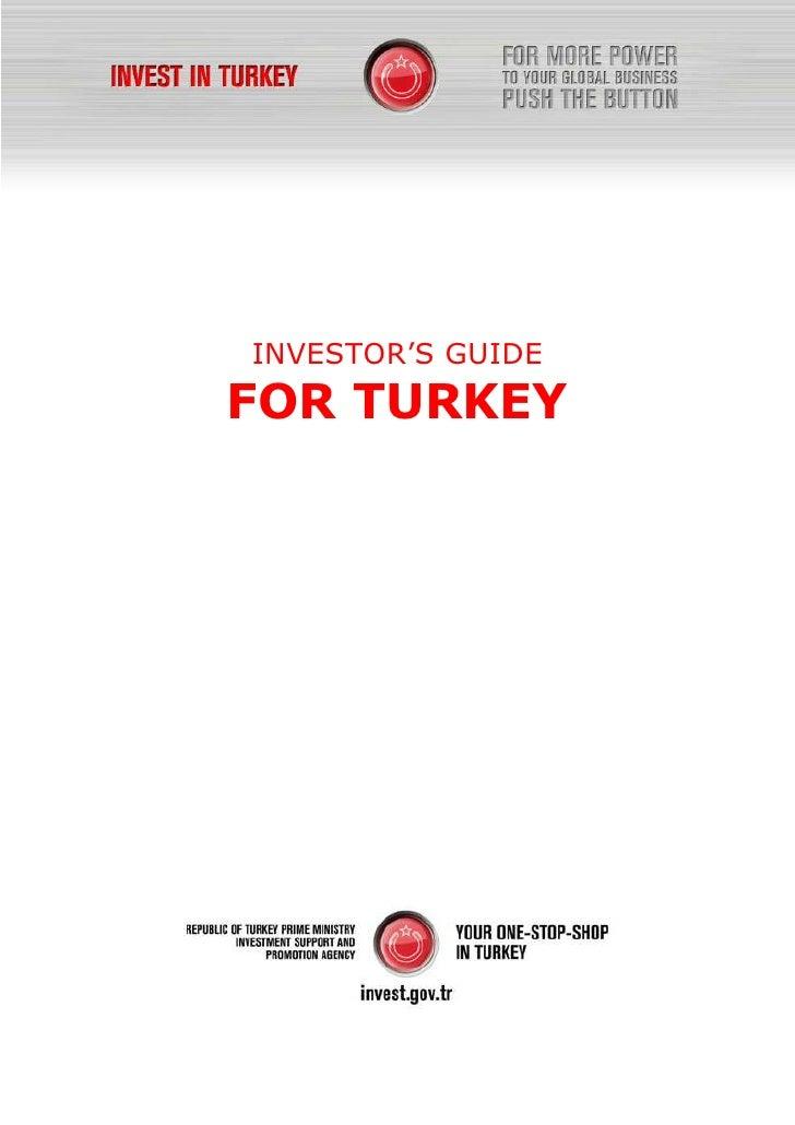 INVESTOR'S GUIDEFOR TURKEY