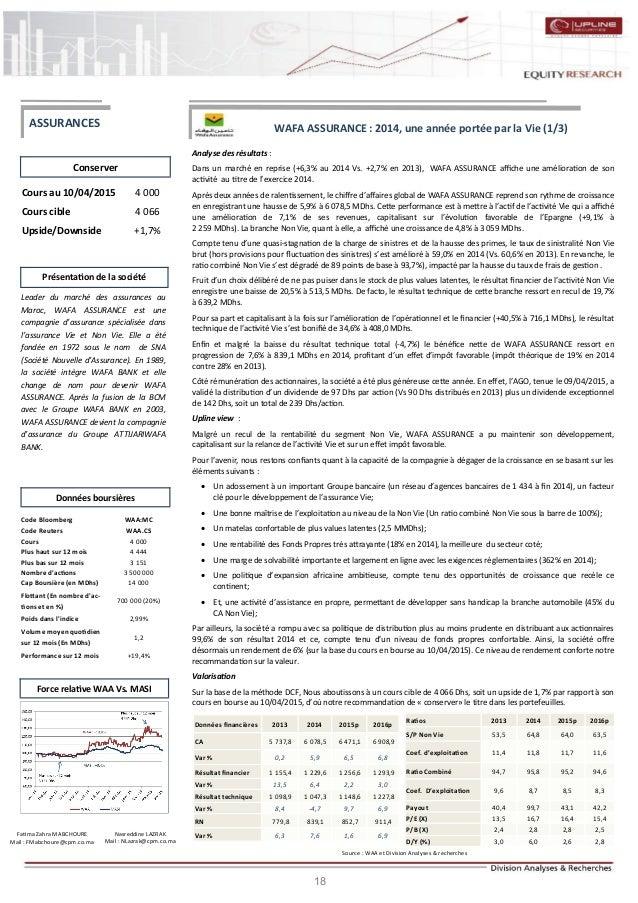 18 WAFA ASSURANCE : 2014, une année portée par la Vie (1/3) Analyse des résultats : Dans un marché en reprise (+6,3% au 20...