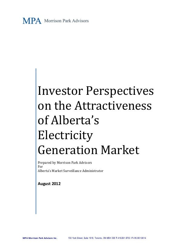 Investor Perspectives             on the Attractiveness             of Alberta's             Electricity             Gener...