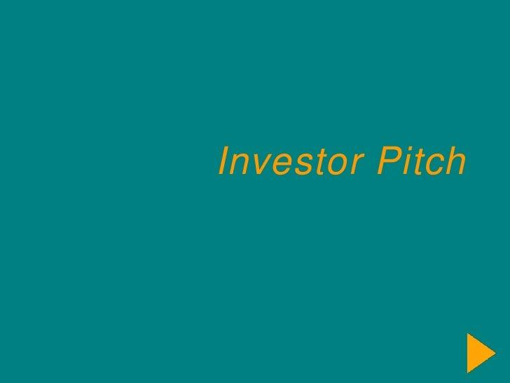 Investor Pitch<br />
