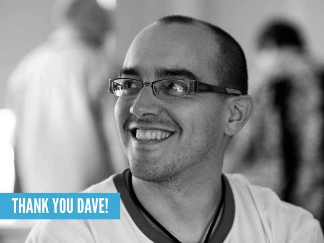 Dave McClure     Slides That Rock @davemcclure      @slidesthatrock500startups.com   slidesthatrock.com