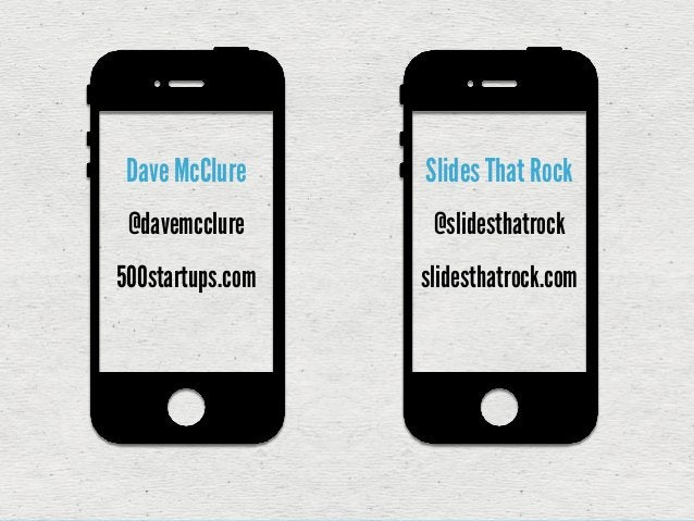 Dave McClure      HOW TO PITCH A VC                                         IGN EDby Slides That Rock                 ED E...
