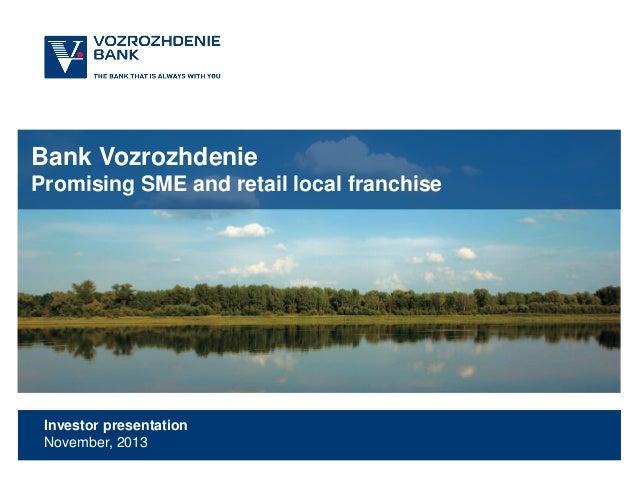 Bank Vozrozhdenie Promising SME and retail local franchise  Investor presentation November, 2013