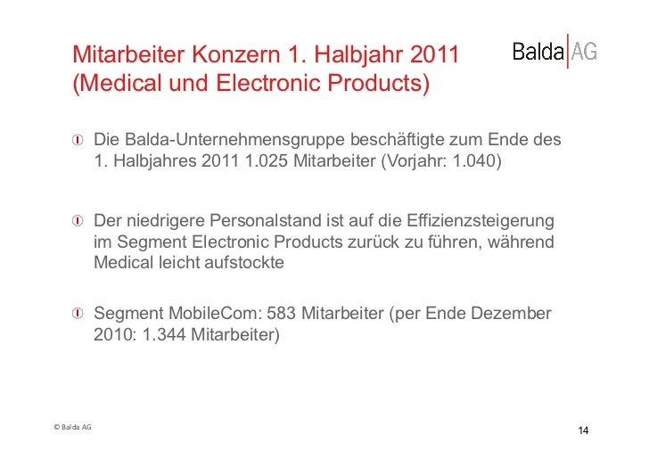Mitarbeiter Konzern 1. Halbjahr 2011         (Medical und Electronic Products)         !  Die Balda-Unternehmensgruppe be...