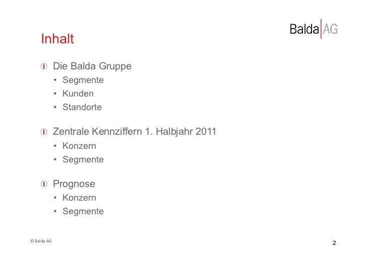 Inhalt         !  Die Balda Gruppe                       • Segmente                       • Kunden                     ...