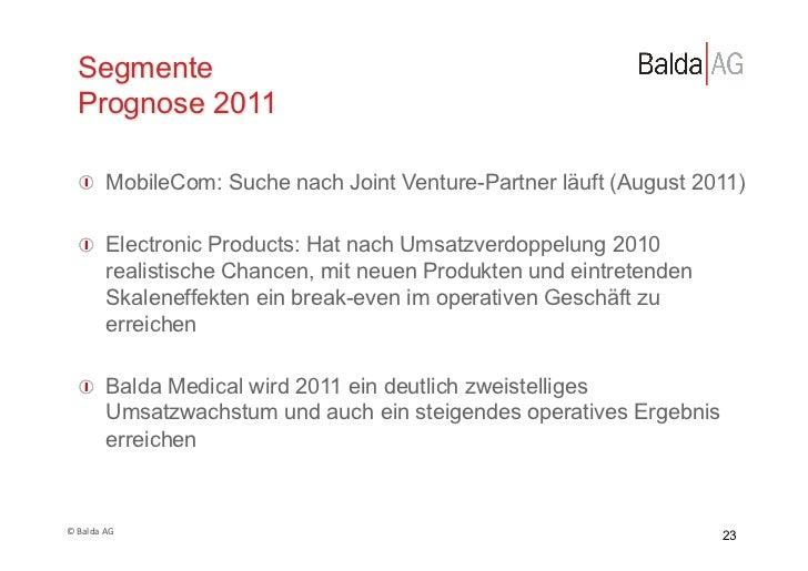 Segmente    Prognose 2011     !  MobileCom: Suche nach Joint Venture-Partner läuft (August 2011)     !  Electronic Produ...