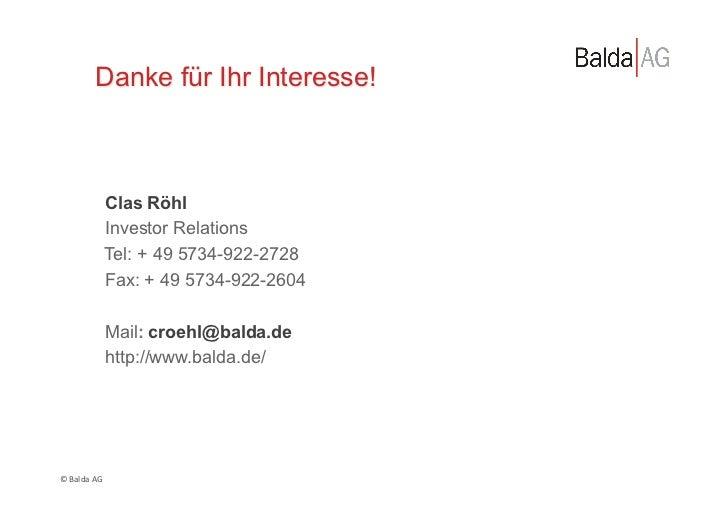 Danke für Ihr Interesse!                   Clas Röhl                   Investor Relations                   Tel: + 49 5734...