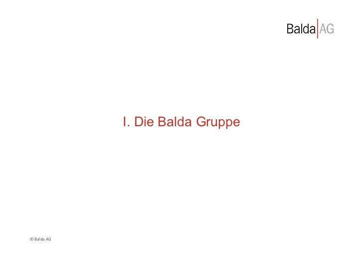 I. Die Balda Gruppe© Balda AG