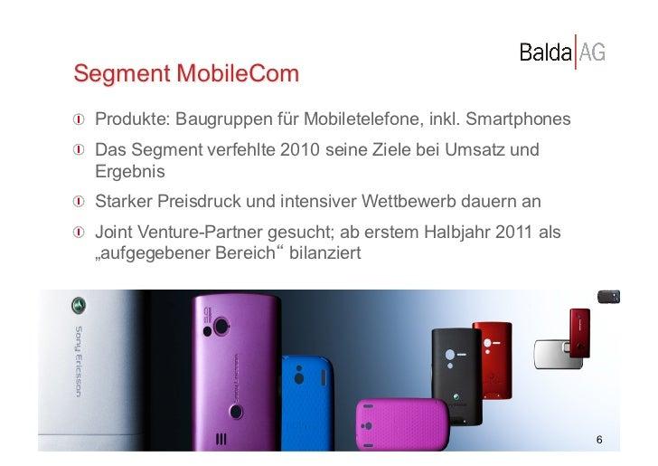 Segment MobileCom         !  Produkte: Baugruppen für Mobiletelefone, inkl. Smartphones         !  Das Segment verfehlte...