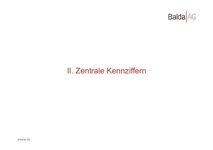 II. Zentrale Kennziffern© Balda AG