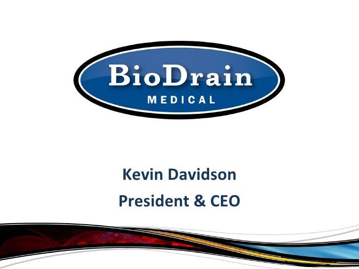 Kevin Davidson President & CEO