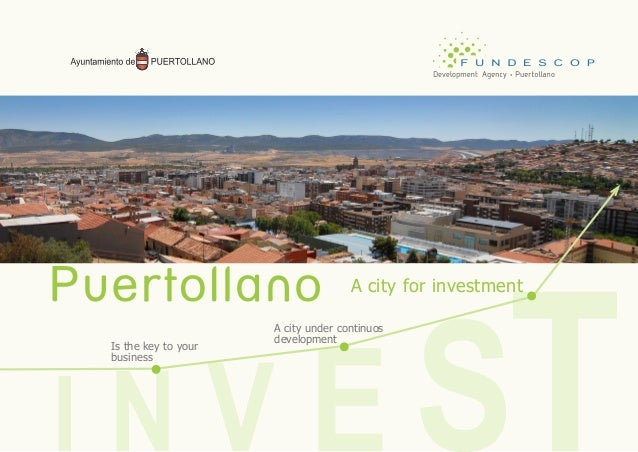 Is the key to your business A city under continuos development A city for investment