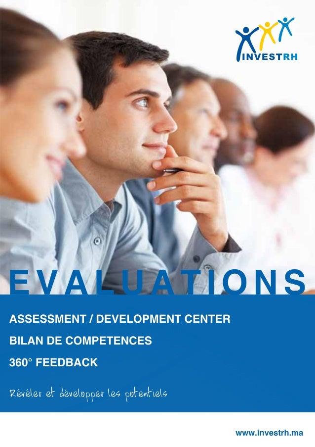 Assessment Center- Bilans de compétences- 360° Feedback