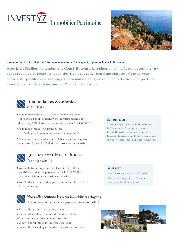 Immobilier PatrimoineJusqu'à 54 000 € d'économie d'impôt pendant 9 ansAvec la loi Scellier, amendement Censi-Bouvard la ré...
