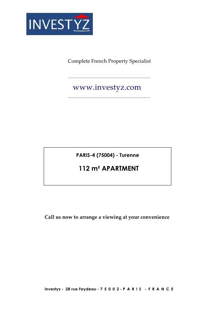 Complete French Property Specialist             www.investyz.com               PARIS-4 (75004) - Turenne                11...